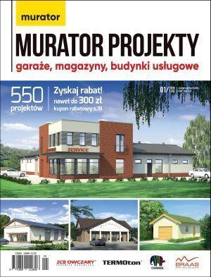 Murator projekty - Garaże, magazyny, budynki usługowe 1/2018 DRUK